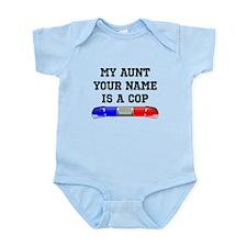 My Aunt Is A Cop (Custom) Body Suit
