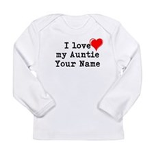 I Love My Auntie (Custom) Long Sleeve T-Shirt