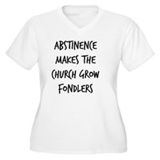 Abstinence Makes  T-Shirt