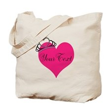 Personalizable Pink Heart with Crown Tote Bag