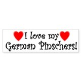 I Love My German Pinschers Bumper Car Sticker