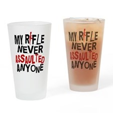 My Rifle Never Assaulted Drinking Glass