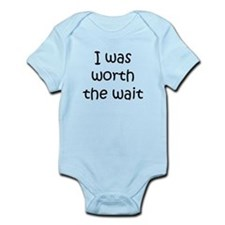 I Was Worth The Wait Body Suit