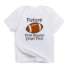 Future First Round Draft Pick Infant T-Shirt