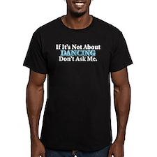Dancing BLACK FINAL T-Shirt