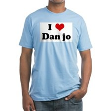 I Love Dan jo Shirt