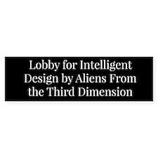 Lobby for Intelligent Design Bumper Bumper Sticker