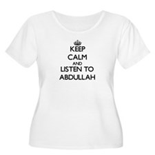 Keep Calm and Listen to Abdullah Plus Size T-Shirt