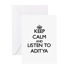 Keep Calm and Listen to Aditya Greeting Cards