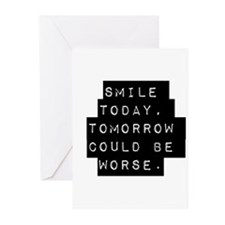 Smile Today Greeting Cards