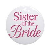 Sister of the Bride (rose) Ornament (Round)