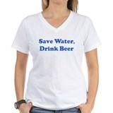 Save Water,  Drink Beer  Shirt