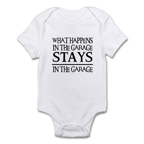 STAYS IN THE GARAGE Infant Bodysuit