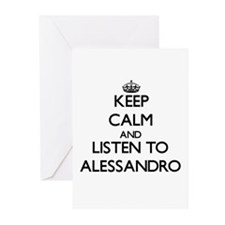 Keep Calm and Listen to Alessandro Greeting Cards