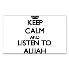 Keep Calm and Listen to Alijah Decal