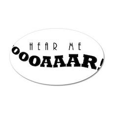 Hear Me Roar! 20x12 Oval Wall Decal