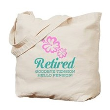 Funny Retirement Tote Bag | Pink Hibiscus Flower