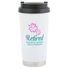 Funny retirement Travel Mug