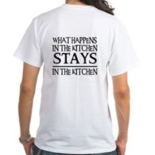 STAYS IN THE KITCHEN Shirt