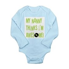 """Nanny Thinks I'm Awesome"" Long Sleeve B"