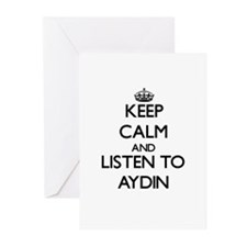 Keep Calm and Listen to Aydin Greeting Cards