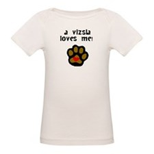 A Vizsla Loves Me T-Shirt