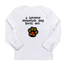 A Bernese Mountain Dog Loves Me Long Sleeve T-Shir