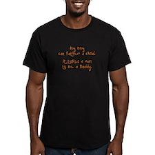 DaddyOrTrans T-Shirt