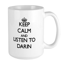 Keep Calm and Listen to Darin Mugs