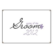 Sister of The Groom 2012 Banner