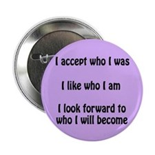 "I Accept Me 2.25"" Button"