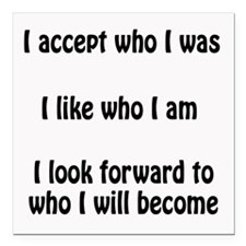 "I Accept Me White Square Car Magnet 3"" X 3&qu"