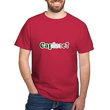 Capisce 2 T-Shirt