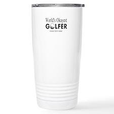 Worlds Okayest Golfer | Funny Golf Travel Mug