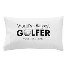 Worlds Okayest Golfer | Funny Golf Pillow Case