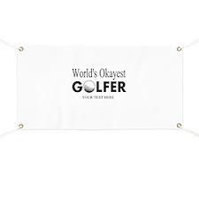 Worlds Okayest Golfer | Funny Golf Banner