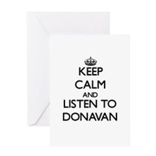 Keep Calm and Listen to Donavan Greeting Cards