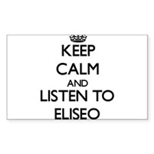Keep Calm and Listen to Eliseo Decal
