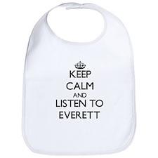 Keep Calm and Listen to Everett Bib