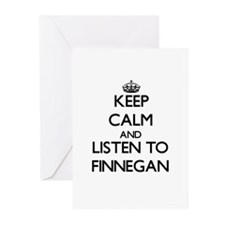 Keep Calm and Listen to Finnegan Greeting Cards
