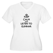 Keep Calm and Listen to Gunnar Plus Size T-Shirt
