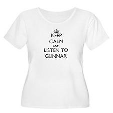 Keep Calm and Listen to Gunnar Plus Size T-Shirt