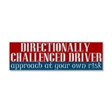 Directionally Challenged Driver Car Magnet 10 x 3