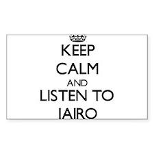 Keep Calm and Listen to Jairo Decal