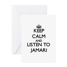 Keep Calm and Listen to Jamari Greeting Cards