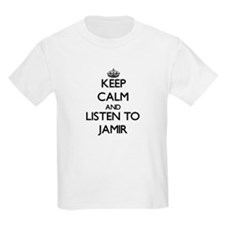 Keep Calm and Listen to Jamir T-Shirt