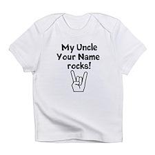 My Uncle Rocks (Custom) Infant T-Shirt
