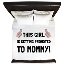 Promoted To Mommy King Duvet