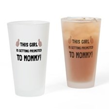 Promoted To Mommy Drinking Glass