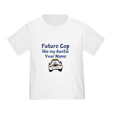 Future Cop Like My Auntie (Custom) T-Shirt